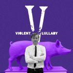 promocja VIOLENT LULLABY